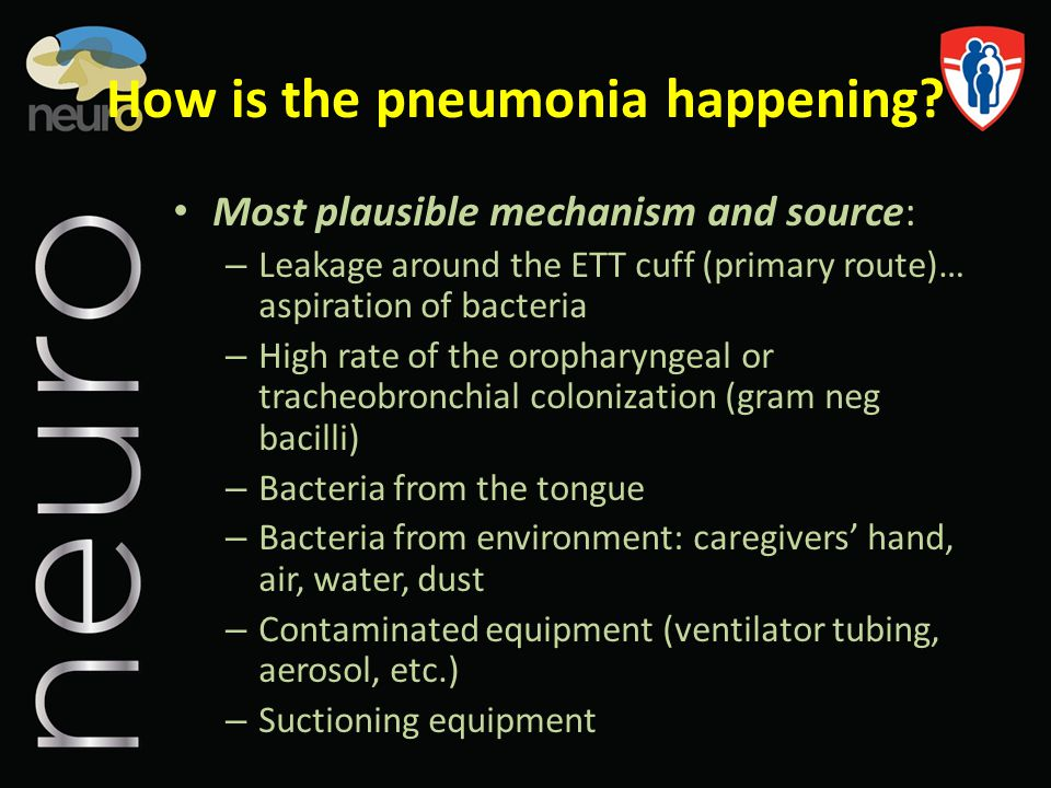 How is the pneumonia happening