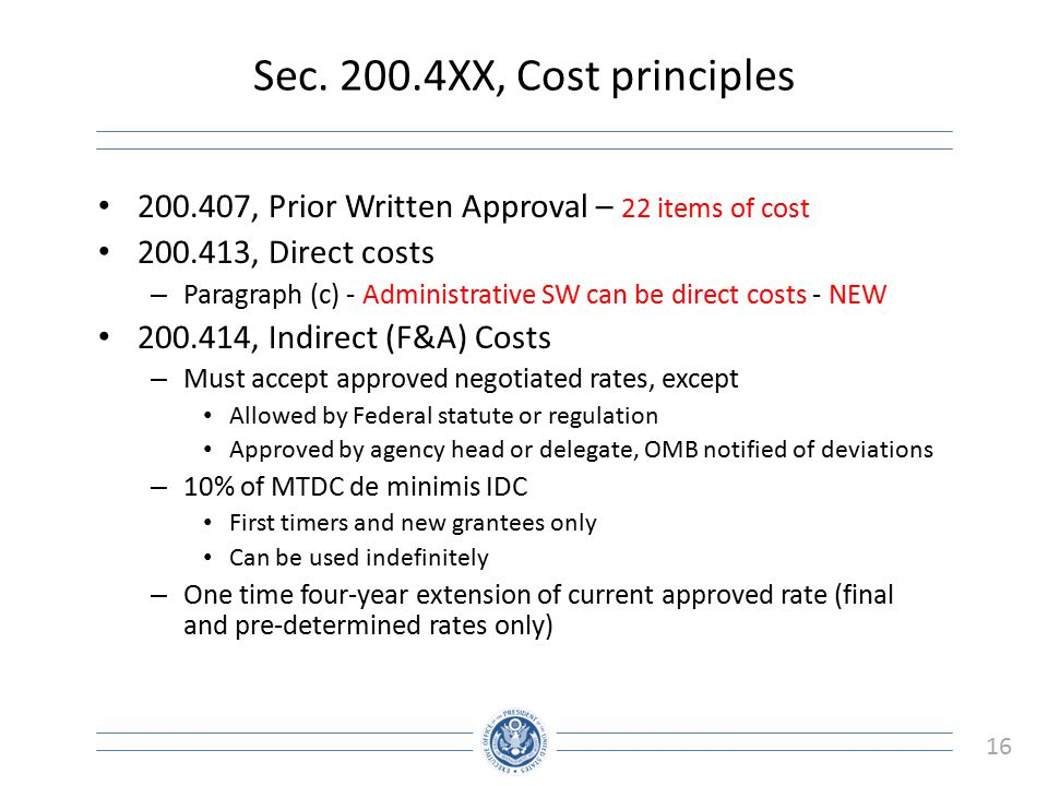 Sec XX, Cost principles , Prior Written Approval – 22 items of cost , Direct costs.