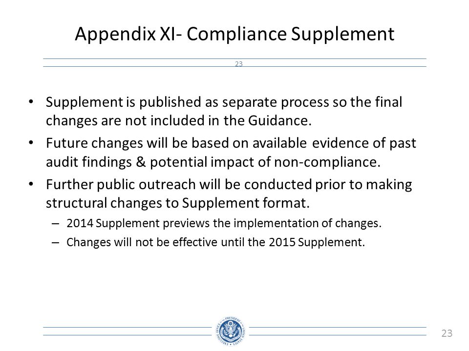 Appendix XI- Compliance Supplement