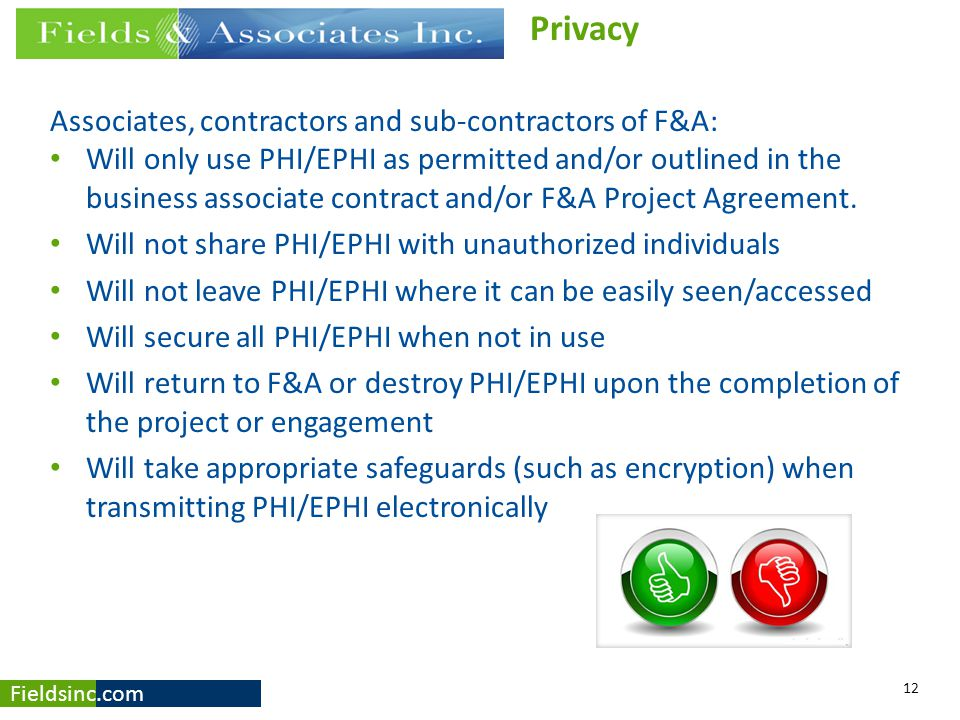 Privacy Associates, contractors and sub-contractors of F&A: