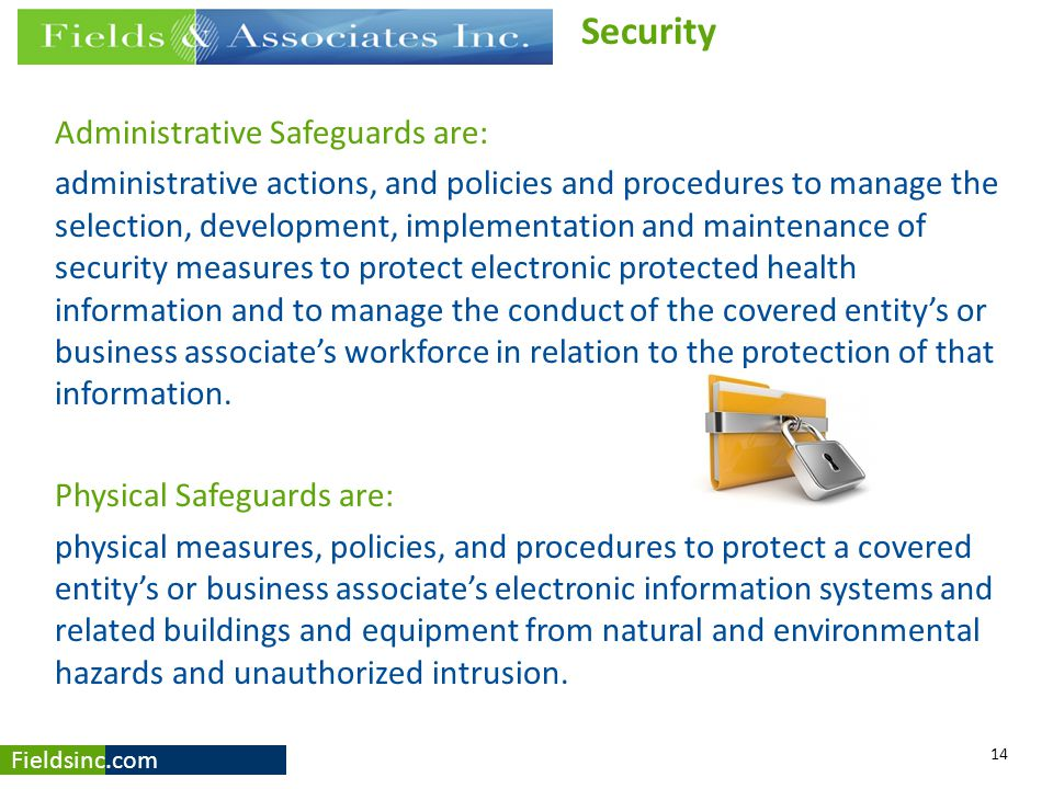 Security Administrative Safeguards are: