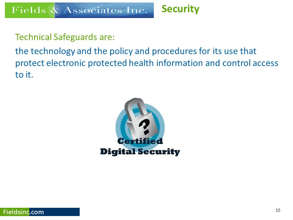 Security Technical Safeguards are: