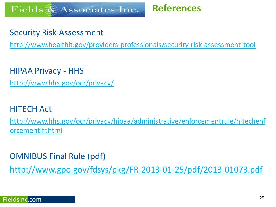 References Security Risk Assessment HIPAA Privacy - HHS HITECH Act
