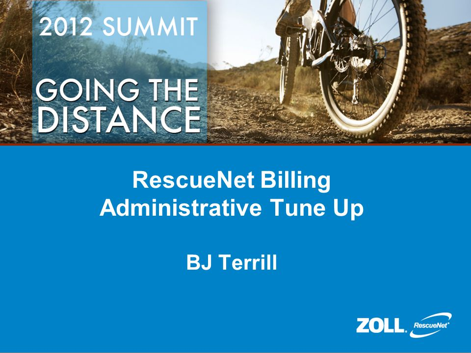 RescueNet Billing Administrative Tune Up BJ Terrill