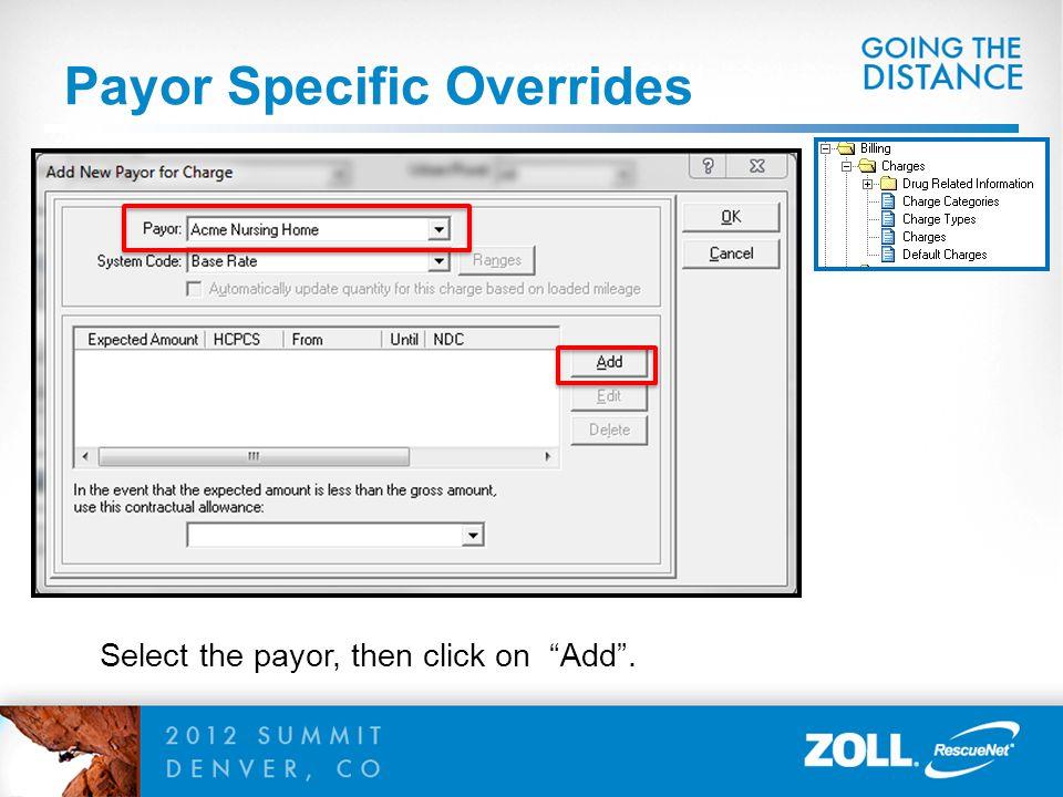 Payor Specific Overrides