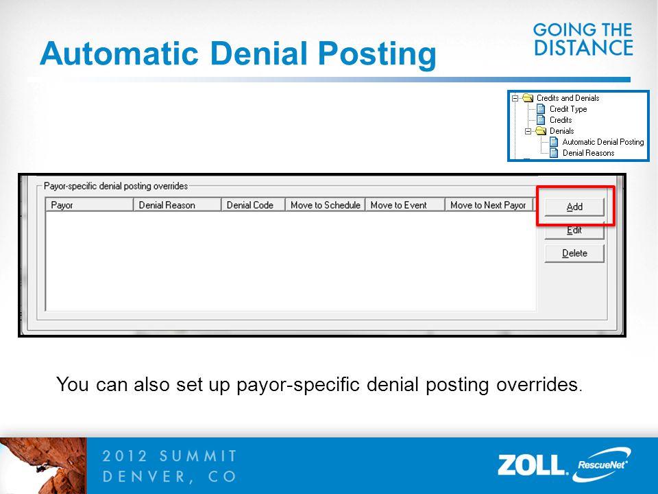 Automatic Denial Posting