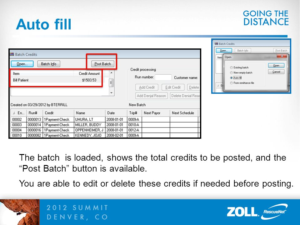 Auto fill The batch is loaded, shows the total credits to be posted, and the. Post Batch button is available.