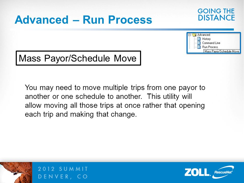 Advanced – Run Process Mass Payor/Schedule Move