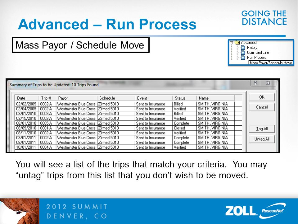 Advanced – Run Process Mass Payor / Schedule Move