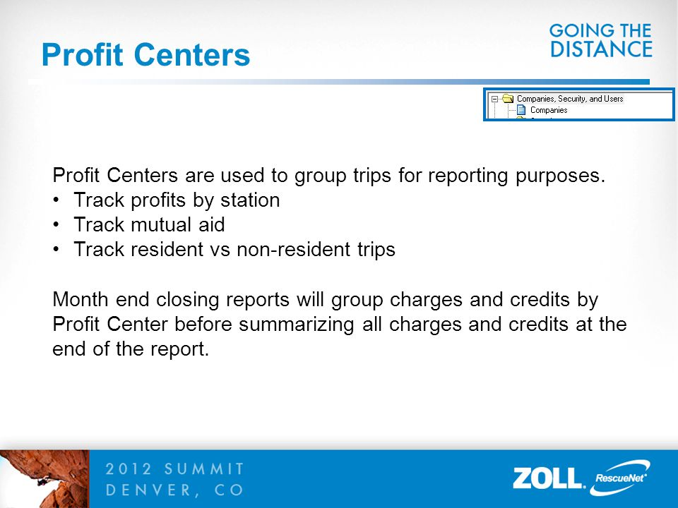 Profit Centers Profit Centers are used to group trips for reporting purposes. Track profits by station.