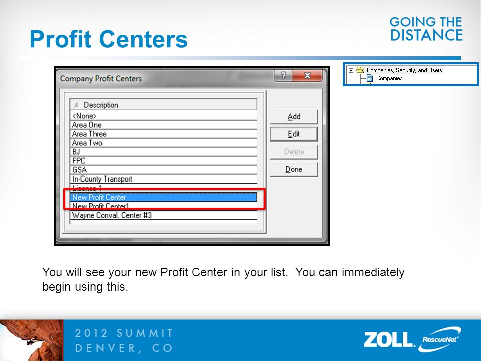 Profit Centers You will see your new Profit Center in your list.