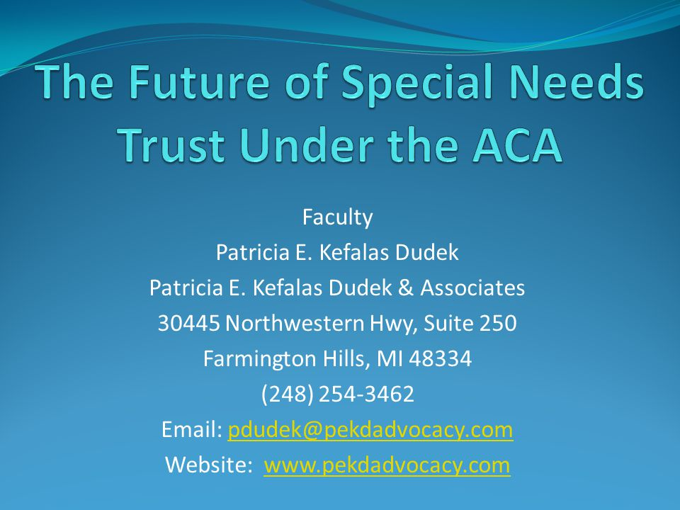 The Future of Special Needs Trust Under the ACA
