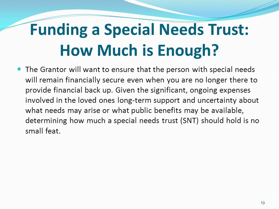Funding a Special Needs Trust: How Much is Enough