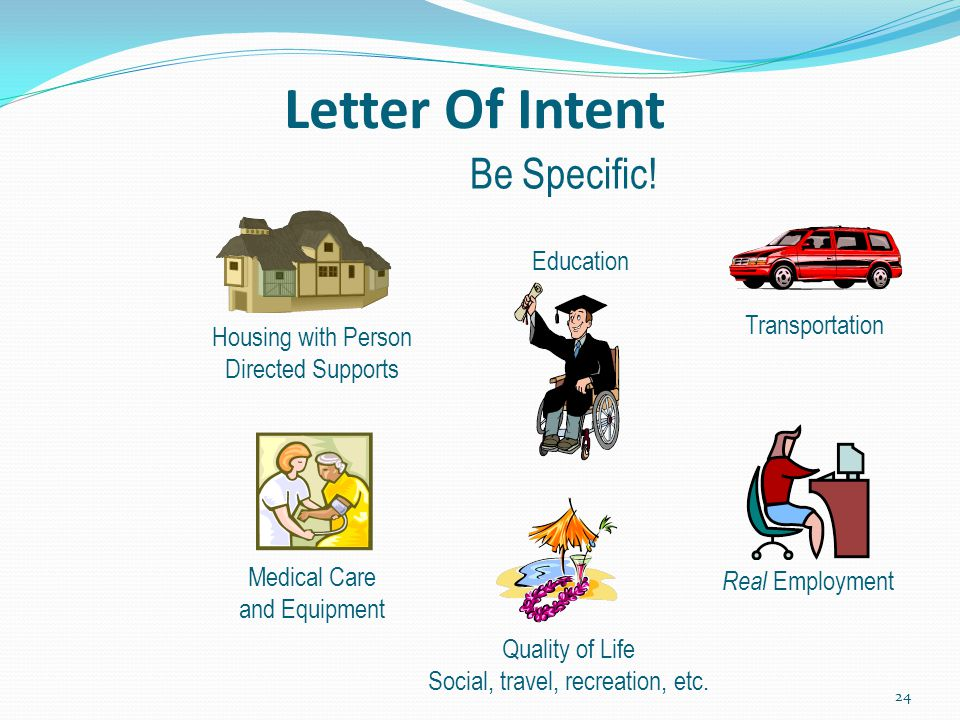 Letter Of Intent Be Specific! Education Transportation