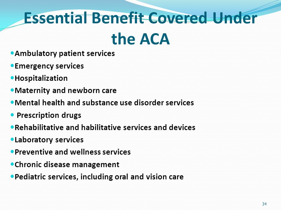 Essential Benefit Covered Under the ACA