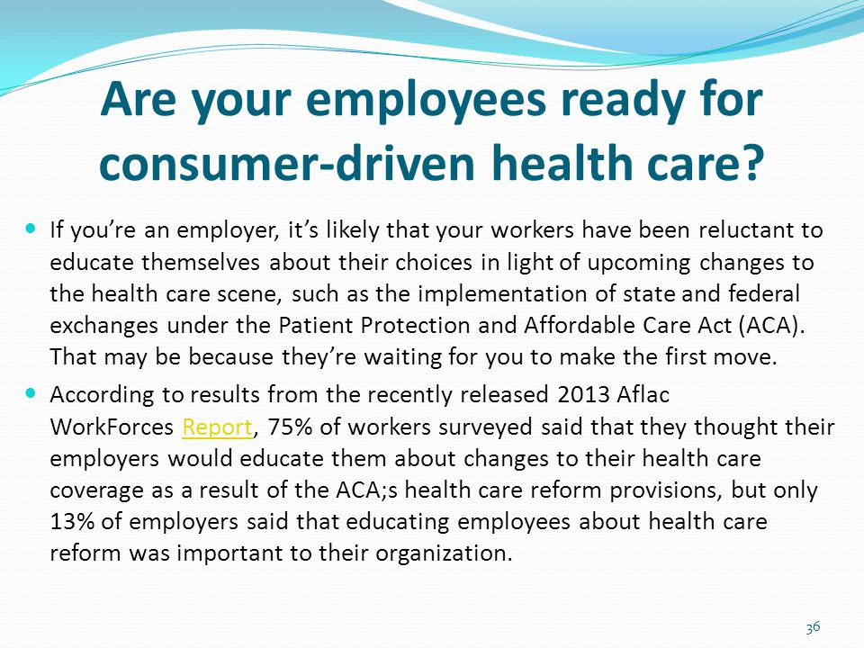 Are your employees ready for consumer-driven health care