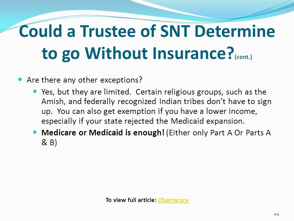 Could a Trustee of SNT Determine to go Without Insurance (cont.)