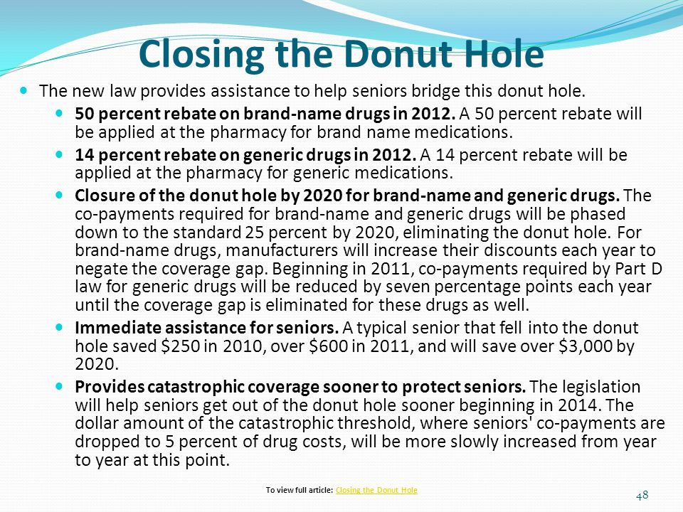 To view full article: Closing the Donut Hole