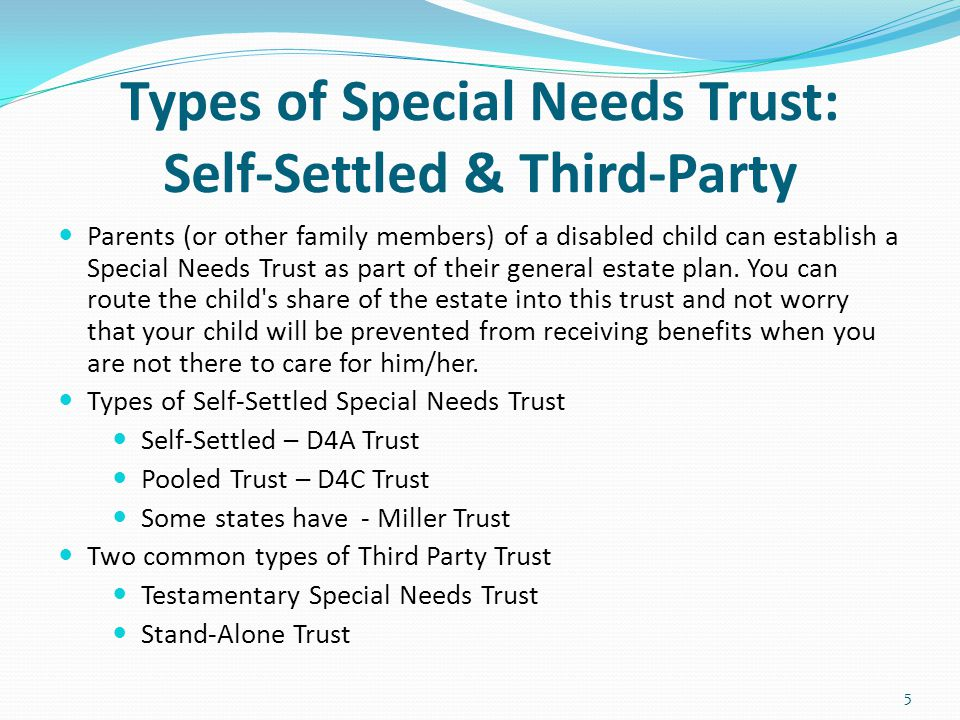 Types of Special Needs Trust: Self-Settled & Third-Party