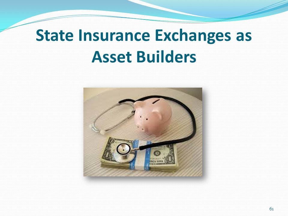 State Insurance Exchanges as Asset Builders