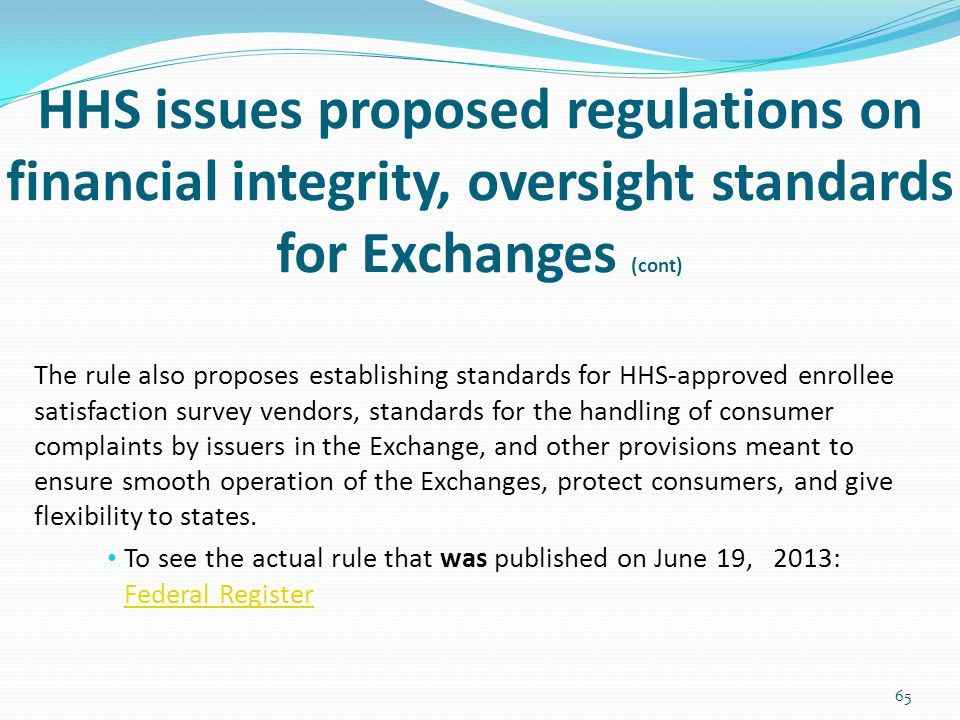 HHS issues proposed regulations on financial integrity, oversight standards for Exchanges (cont)