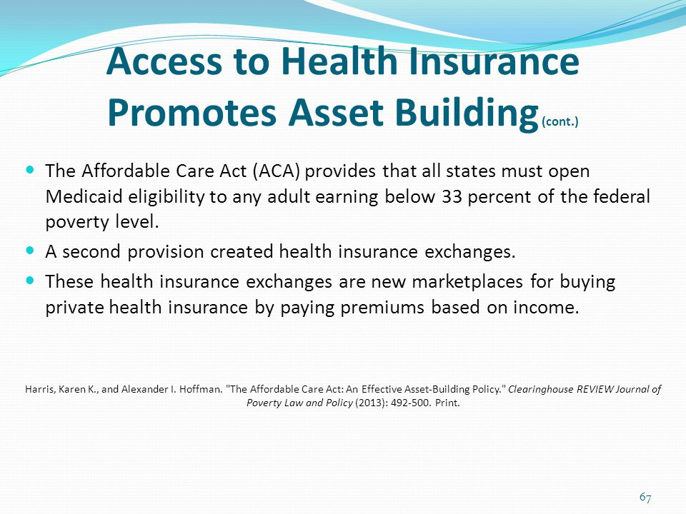Access to Health Insurance Promotes Asset Building (cont.)