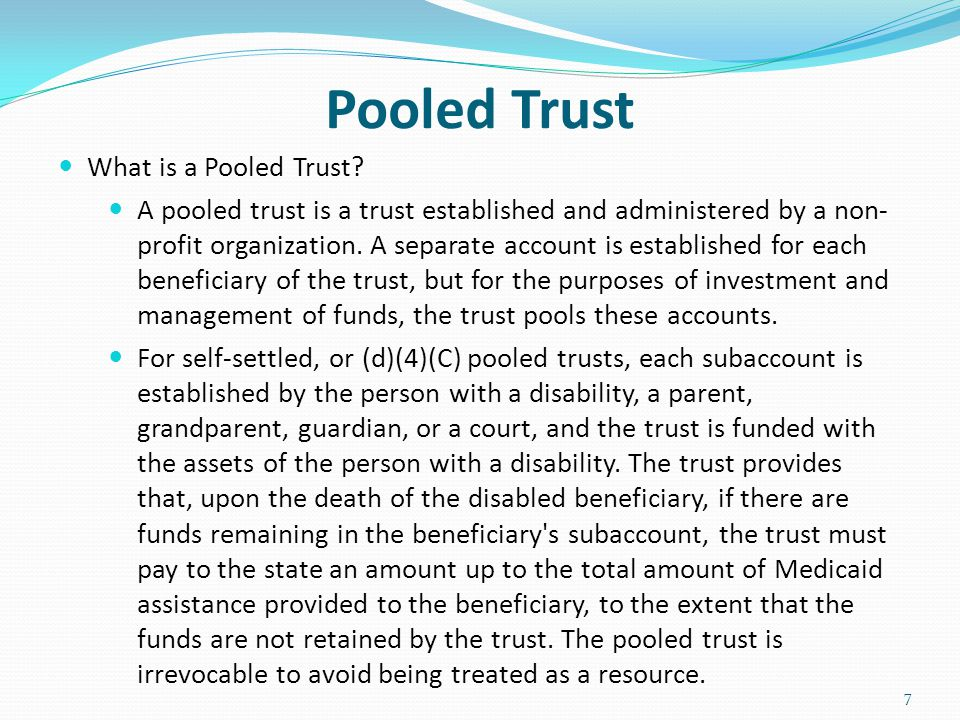 Pooled Trust What is a Pooled Trust