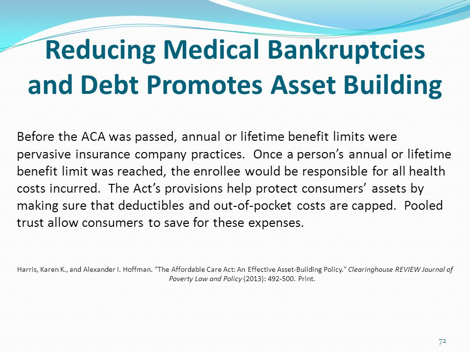 Reducing Medical Bankruptcies and Debt Promotes Asset Building