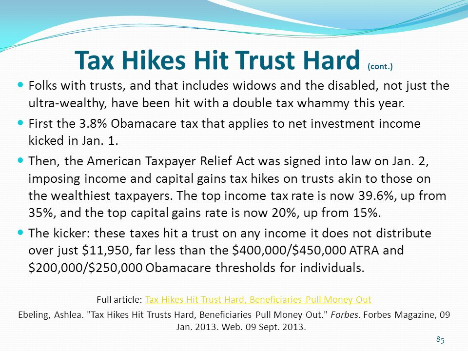 Tax Hikes Hit Trust Hard (cont.)
