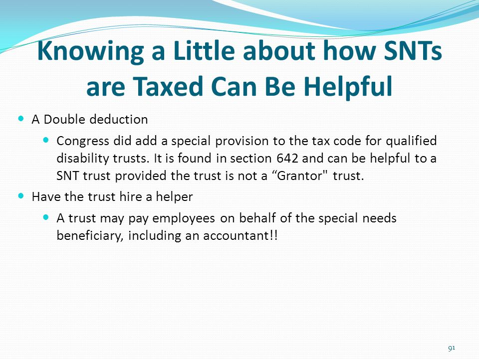 Knowing a Little about how SNTs are Taxed Can Be Helpful