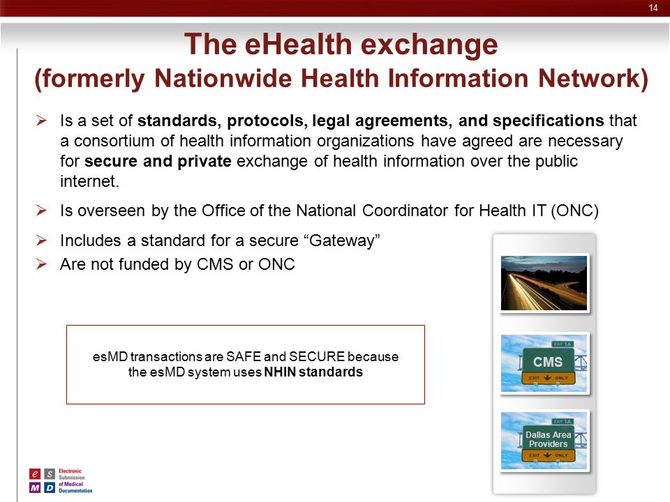 The eHealth exchange (formerly Nationwide Health Information Network)
