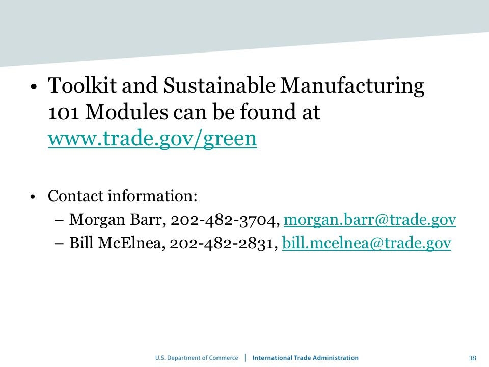 Toolkit and Sustainable Manufacturing 101 Modules can be found at www