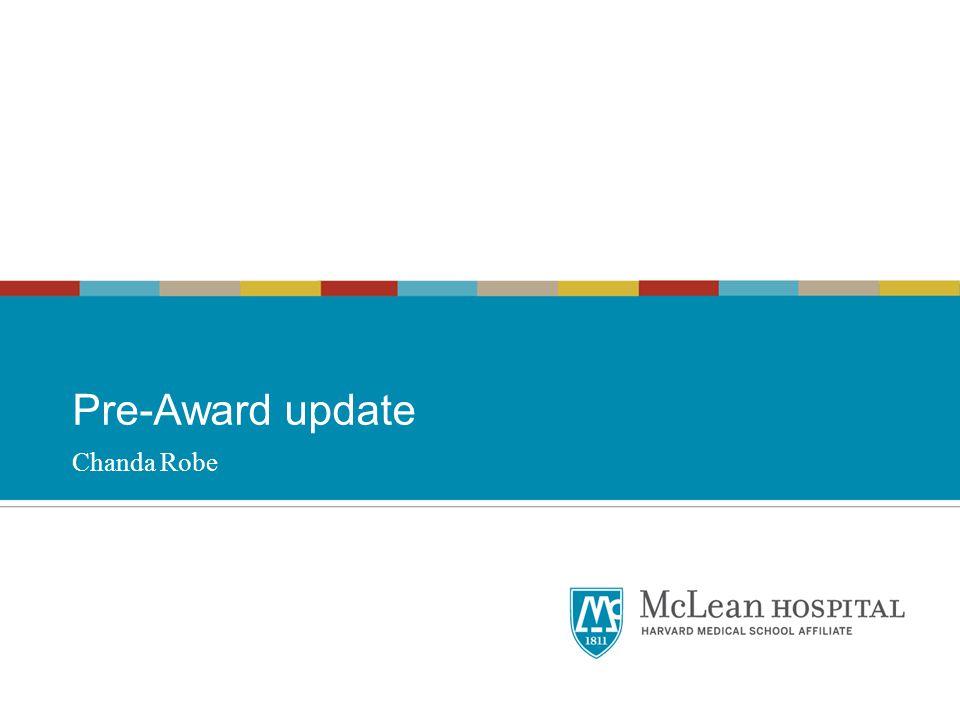 Pre-Award update Chanda Robe