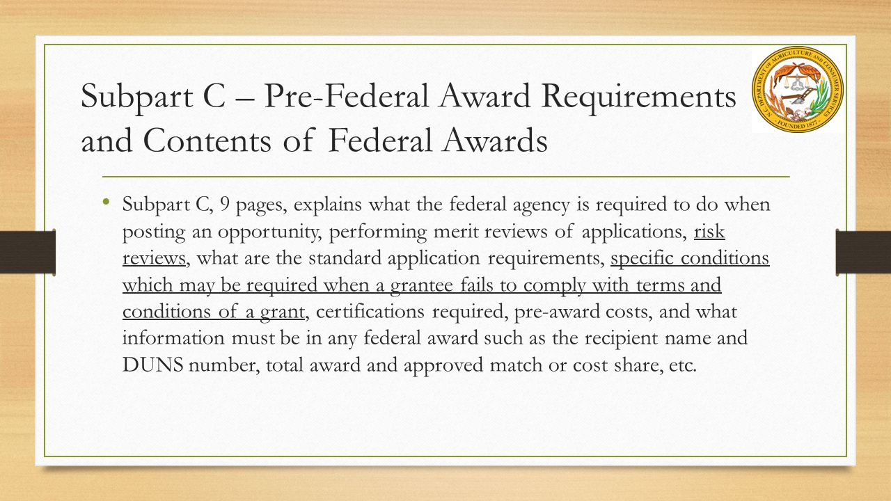 Subpart C – Pre-Federal Award Requirements and Contents of Federal Awards