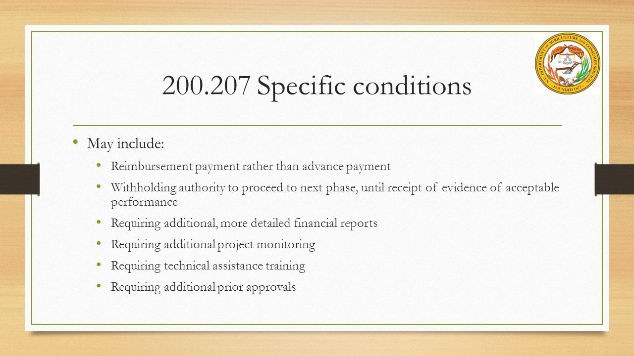200.207 Specific conditions May include: