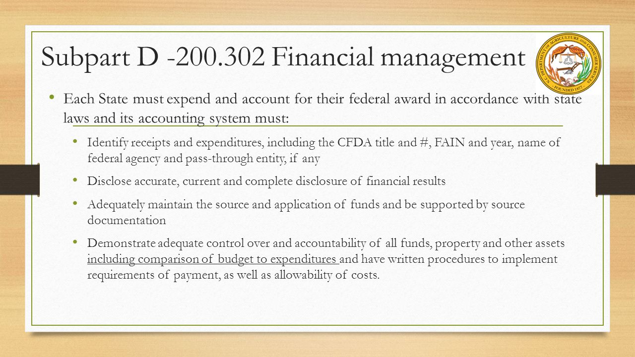 Subpart D -200.302 Financial management
