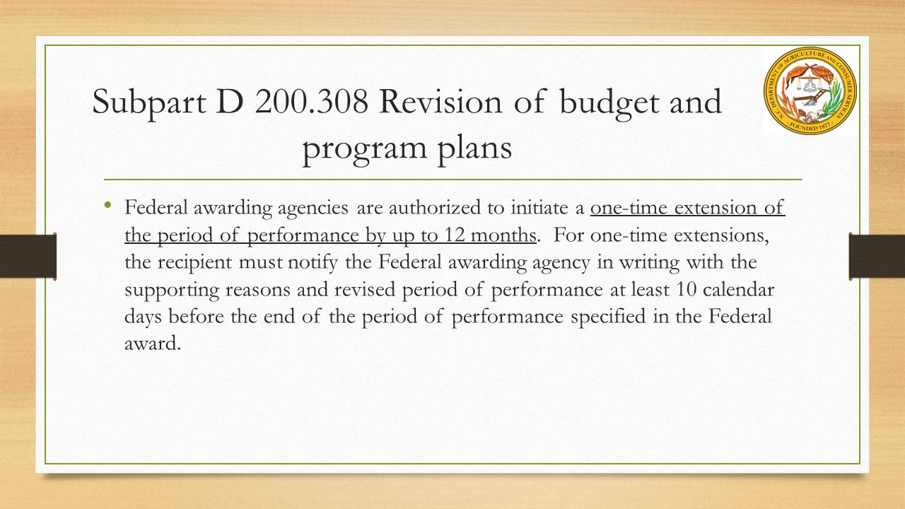 Subpart D 200.308 Revision of budget and program plans