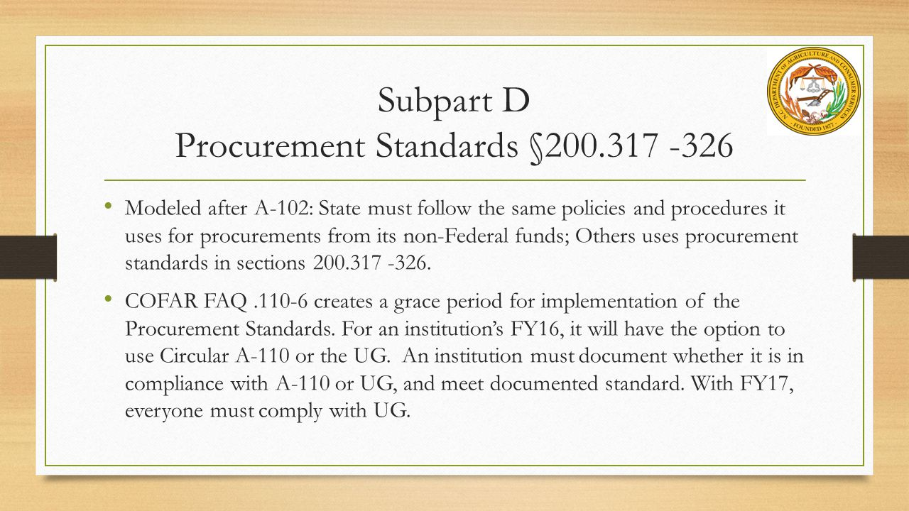 Subpart D Procurement Standards §200.317 -326
