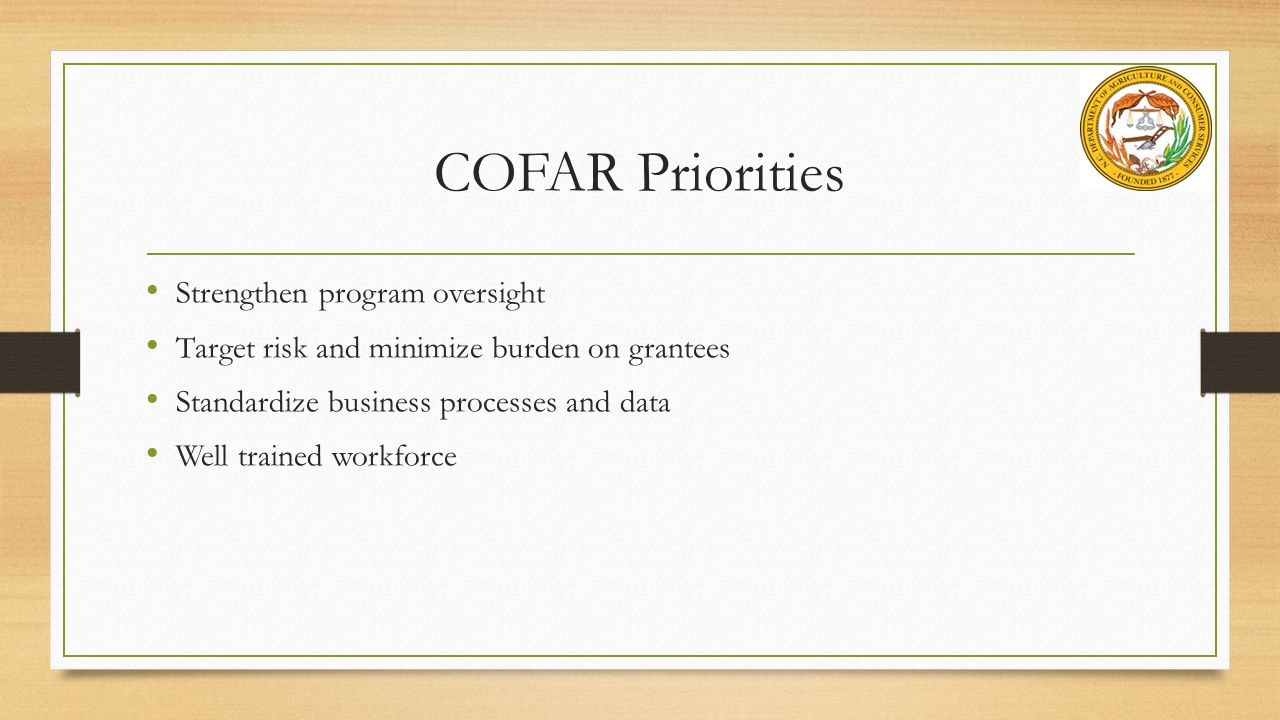 COFAR Priorities Strengthen program oversight