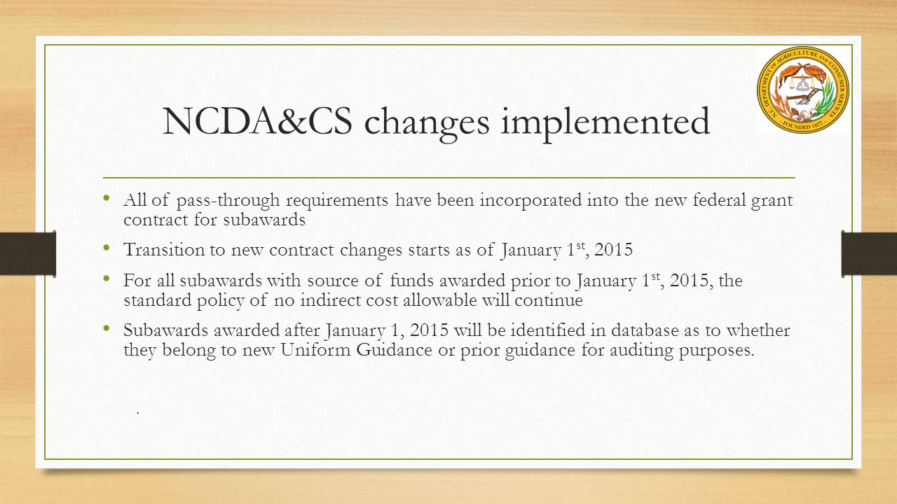 NCDA&CS changes implemented