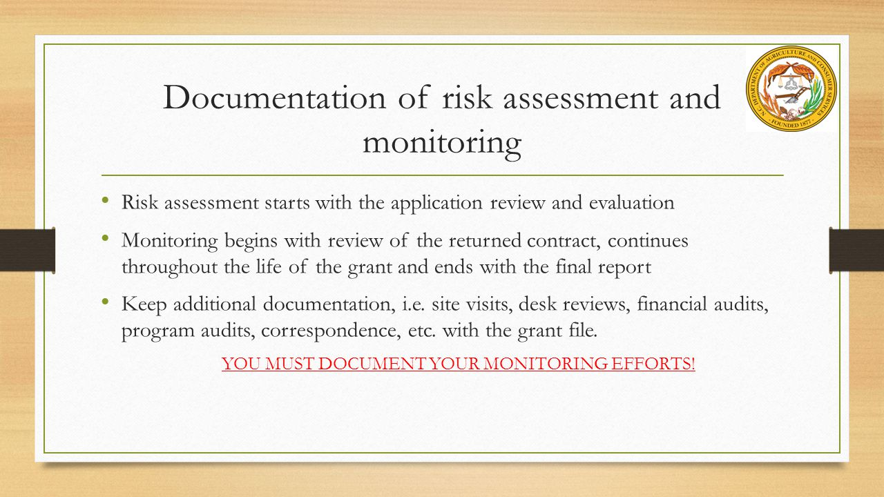 Documentation of risk assessment and monitoring