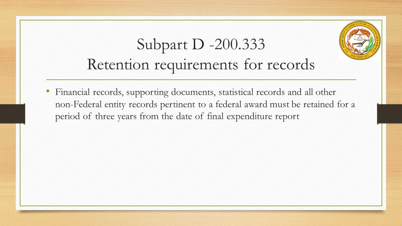Subpart D -200.333 Retention requirements for records