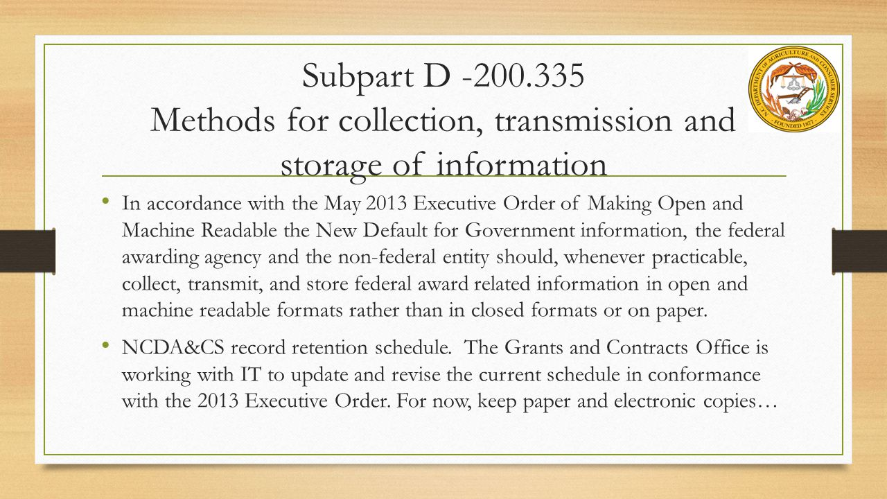 Subpart D -200.335 Methods for collection, transmission and storage of information