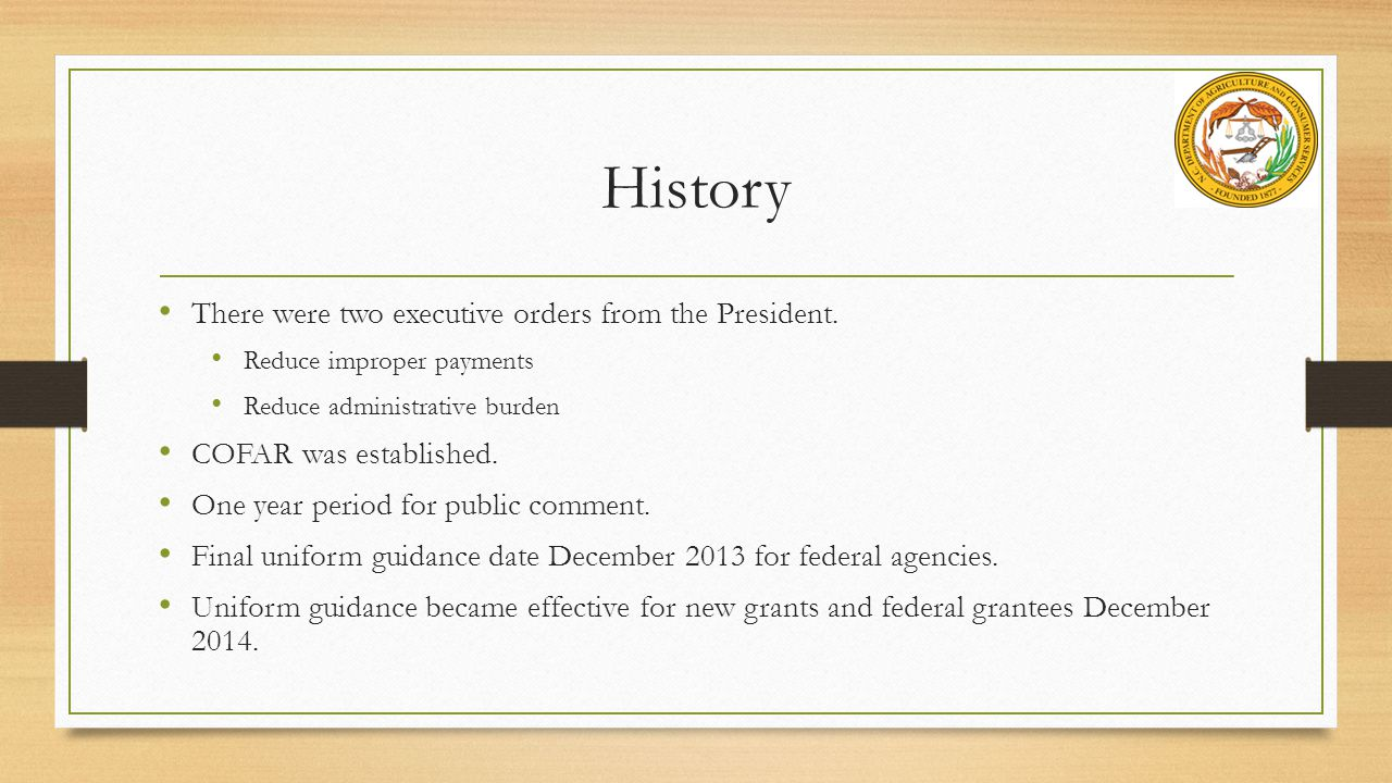 History There were two executive orders from the President.