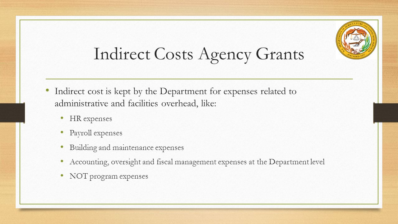 Indirect Costs Agency Grants