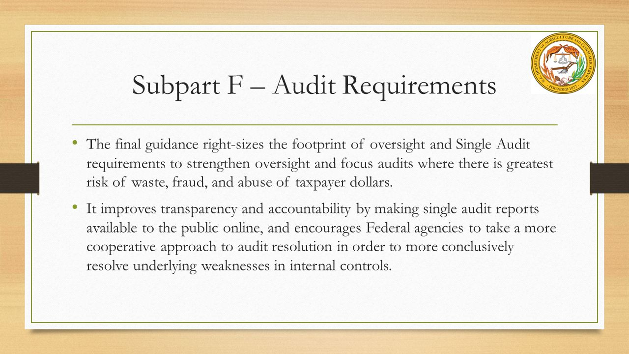 Subpart F – Audit Requirements