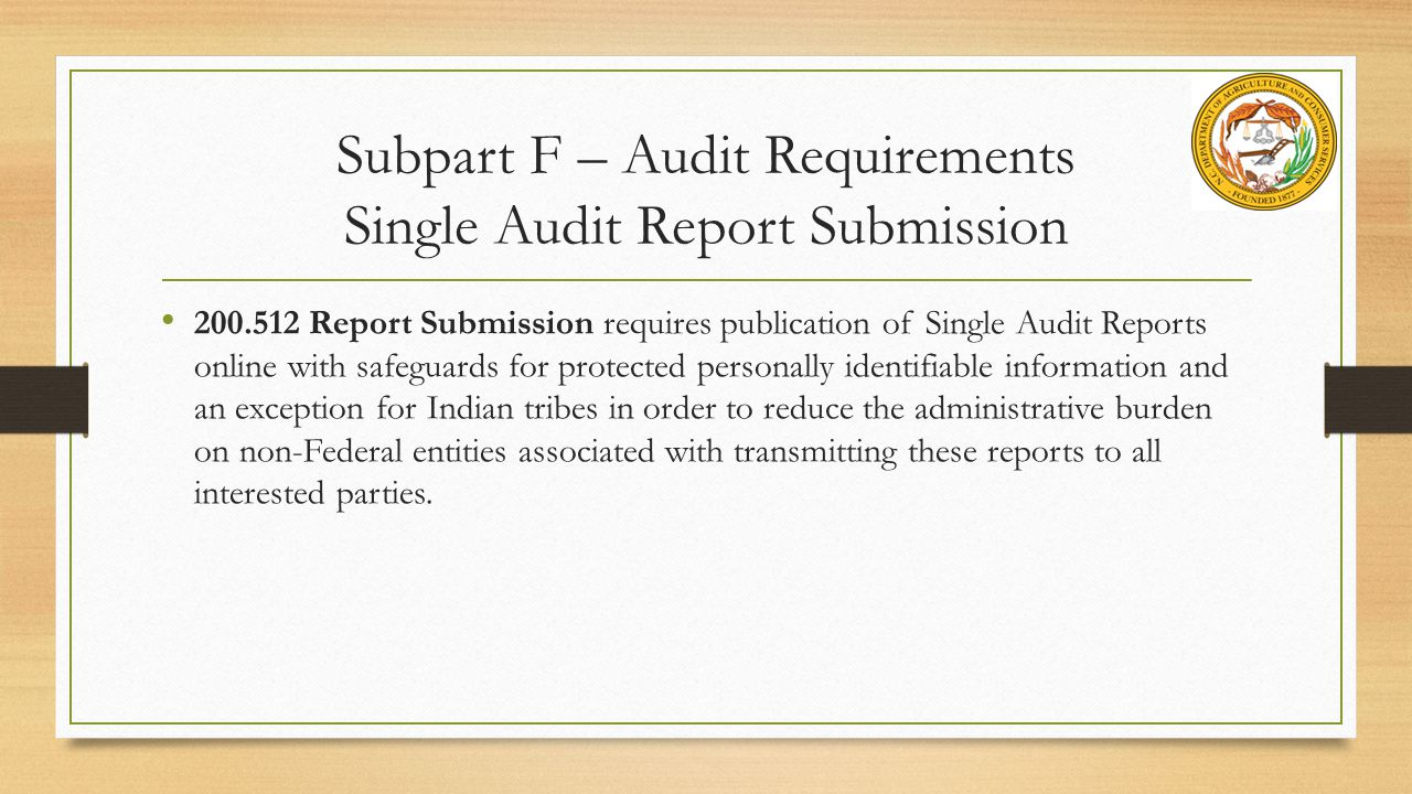 Subpart F – Audit Requirements Single Audit Report Submission