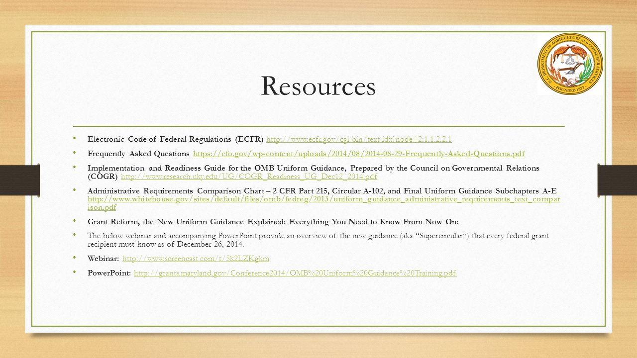 Resources Electronic Code of Federal Regulations (ECFR) http://www.ecfr.gov/cgi-bin/text-idx node=2:1.1.2.2.1.