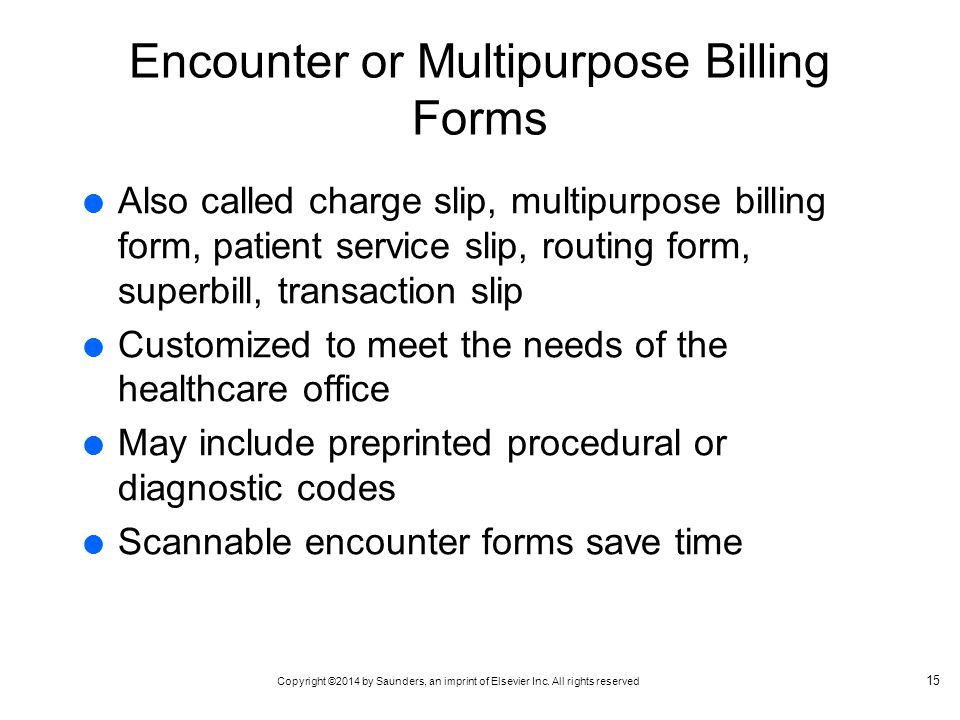 Encounter or Multipurpose Billing Forms