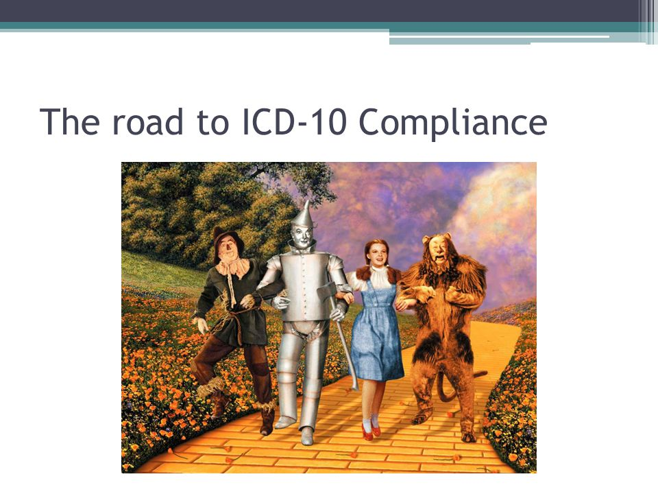 The road to ICD-10 Compliance